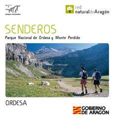 Senderos en el Parque Nacional de Ordesa y Monte Perdido: ORDESA   Descargar folleto en: http://www.turismoboltana.es/wp-content/uploads/2013/09/ordesa_senderos.pdf