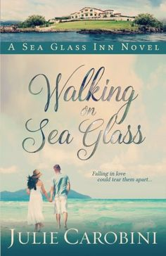 Introducing Walking on Sea Glass A Sea Glass Inn Novel Volume 1. Buy Your Books Here and follow us for more updates!