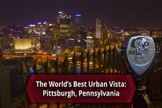 Is Mount Washington in Pittsburgh, Pennsylvania the best urban vista in the world? Travel the world, and I dare you to find a better one - http://uncoveringpa.com/pittsburgh-from-mount-washington