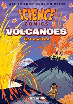 Science Comics: Volcanoes: Fire and Life by Jon Chad https://www.amazon.com/dp/1626723605/ref=cm_sw_r_pi_dp_x_wUGKybV7R6G3K