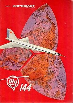 Aeroflot the Russian Airline classic vintage promotional travel poster Air Company, Tupolev Tu 144, Vintage Travel Posters, Vintage Airline, Retro, Tourism Poster, Concorde, Art Graphique, Advertising Poster