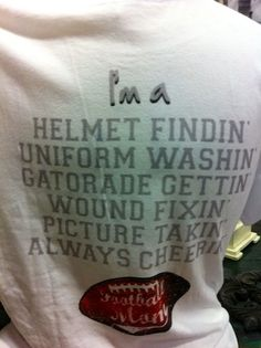 Busy Football Mom Tee: i bet we could change a few of the words and have an sca shirt.....i know i've had to find helmets, clean garb, etc!