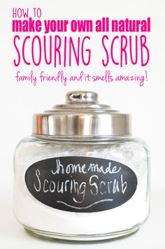 The perfect addition to a naturally fresh home?  All Natural Scouring Scrub! It smells delicious and it works like magic.  MAGIC, I Say!