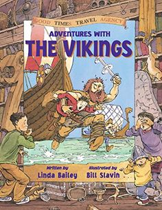 Adventures with the Vikings (Good Times Travel Agency) by Linda Bailey http://smile.amazon.com/dp/1550745441/ref=cm_sw_r_pi_dp_ApZhwb1JD7GQP