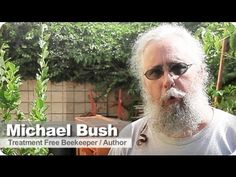 The Practical Beekeeper: Beekeeping Naturally by Michael Bush - HoneyLove - YouTube