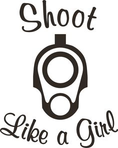 "5""x4"" ""Shoot Like a Girl"" 1911 gun barrel end decal,sticker,girls rock,liberty"