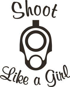 """5""""x4"""" """"Shoot Like a Girl"""" 1911 gun barrel end decal,sticker,girls rock,liberty"""