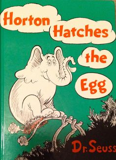I loved this book so much,and couldn't get a copy, that my Dad copied it out from my library book! Horton Hatches an Egg! Dr Seuss