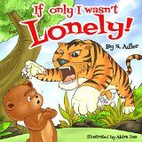 "Free Kindle Book -  [Children's eBooks][Free] ""IF ONLY I WASN'T LONELY""Bedtime story-Illustrated Picture book-Teaches values book(Beginner Readers early learning)fantasy(Animal habitats)free story-Rhyming-funny-humor-read ... Picture book Toddlers & Preschool) 5) Check more at…"
