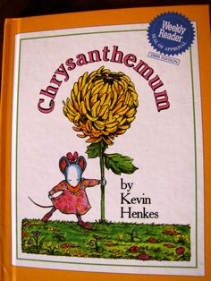 Chrysanthemum, by Kevin Henkes. Activities for math and reading.