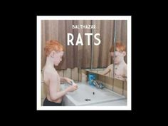 Balthazar - Sinking Ship (Rats)