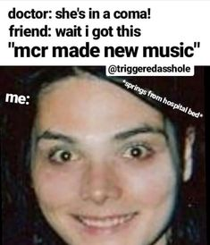 If mcr starts making music again i am going to cry Emo Meme, Emo Band Memes, Mcr Memes, Music Memes, Emo Bands, Stupid Funny Memes, Music Bands, My Chemical Romance Memes, Auryn