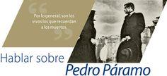 Hablar sobre Pedro Páramo