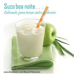 SUCO BOA NOITE: Calmante, para tomar antes de ir dormir - FAZ BEM À SAÚDE Juice Drinks, Yummy Drinks, Healthy Drinks, Healthy Recipes, Smoothies Detox, Juice Smoothie, Bebidas Detox, Dietas Detox, Detox Plan