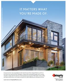 Your dream home can be built to last. Choose Integrity windows and doors when it matters what you're made of.