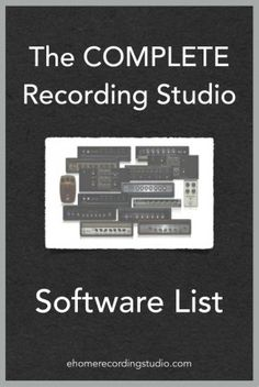 Recording Studio Software List http://ehomerecordingstudio.com/recording-studio-software/