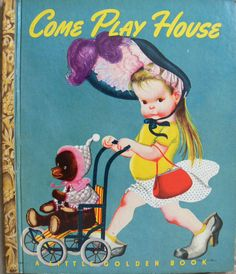 Little Golden Book 1948 ~ ''COME PLAY HOUSE'' ~ ill. Eloise Wilkin | eBay