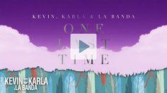 One Last Time (spanish version) - Kevin Karla & La Banda (Lyric Video)
