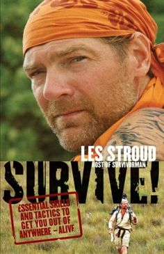 Bestseller Books Online Survive Essential Skills and Tactics to Get You Out of Anywhere - Alive Les Stroud $13.32  - http://www.ebooknetworking.net/books_detail-0061373516.html