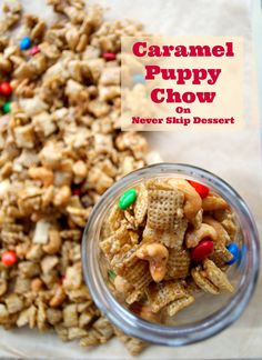 Caramel Puppy Chow - oh my goodness this is good!