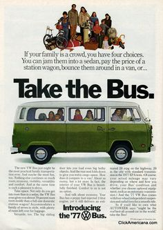 Share Tweet + 1 Mail Take the Bus If yourfamilyis a crowd, you have four choices. You can jam them into a sedan, pay ...