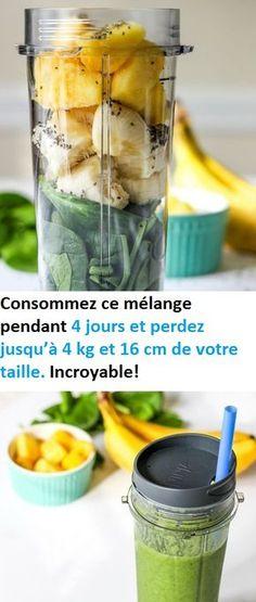 Consommez ce mélange pendant 4 jours et perdez jusqu'à 4 kg et 16 cm de votre taille. Incroyable!