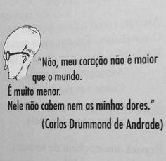 Carlos Drummond para começar bem a semana.