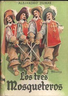 Los tres mosqueteros (Les trois mousquetaires) Alexandre Dumas, 1844