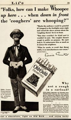 Eddie Cantor advertising Old Gold Cigarettes in black face.