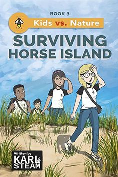 Surviving Horse Island (Kids vs. Nature Book 3) by Karl S... https://www.amazon.com/dp/B07DBSFJXY/ref=cm_sw_r_pi_dp_U_x_ryBkBb2SVYHK7