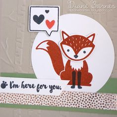 Here for you card using Stampin Up Foxy Friends stamp & punch bundle & Here For You stamps. 2016-17 Annual Catalogue. Card by Di Barnes #colourmehappy