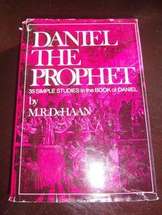 Daniel the Prophet by M.R. DeHaan 35 Simple Studies HCDJ 1977