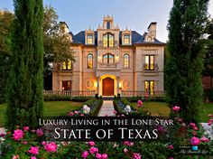 Luxury Living in the Lone Star State of Texas