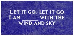 "How Well Do You Really Know The Lyrics To ""Let It Go"""