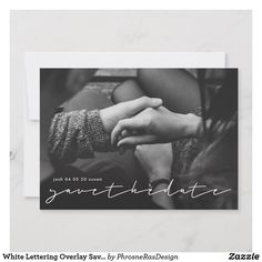 White Lettering Overlay Save the Date Photo Card by Phrosne Ras Design Calligraphy Borders, Calligraphy Envelope, Save The Date Photos, Save The Date Cards, Wedding Save The Dates, Wedding Day, Calligraphy Save The Dates, Beautiful Calligraphy, Fun Wedding Invitations
