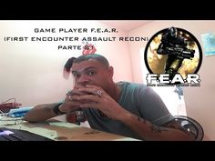 Vida de Suporte: Game Play F E A R First Encounter Assault Recon Pa...