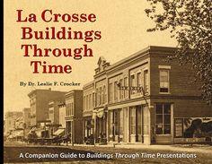 La_Crosse_Buildings_Through_Time_cover_200dpi-400px.jpg