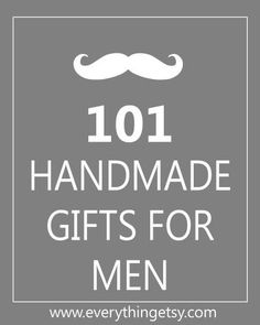 perfect gift ideas for your man this Valentine's Day! ....101 Handmade Gifts For Men