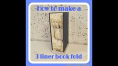 Book folding instructions: How to make a 3 liner book fold