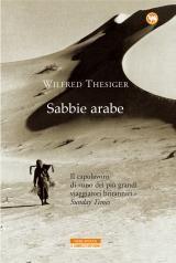 Sabbie arabe, un libro dell'esploratore Wilfred Thesiger. Narra del grande deserto di Rub Al Khali...