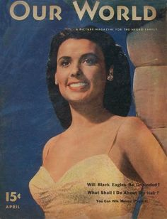 Vintage Our World Magazine Covers Lena Horne. Jet Magazine, Black Magazine, Lena Horne, Vintage Black Glamour, Vintage Beauty, Black Actresses, African American History, Our World, Black People