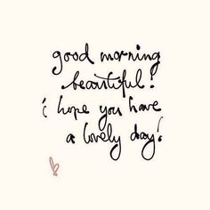 Image result for good morning beautiful