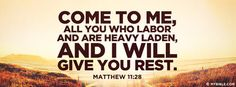 Matthew 11:28 NKJV - All You Who Labor And Are Heavy Laden - Facebook Cover Photo
