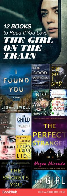 12 books to read if you love The Girl on the Train. These thriller books feature suspense and twists, perfect for fans of Gone Girl, too.
