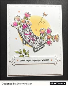 Penny Black Cards, Penny Black Stamps, Dog Cards, Spa Day, Stamping, Blog, Diy, Design, Bricolage