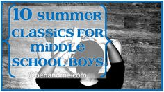 Ben and Me: 10 Summer Classics for Middle School Boys