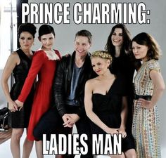 Charming and the Ladies of Once Upon A Time :)