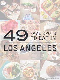 Our list of 49 Fave Places to Eat in Los Angeles after living in LA for a year. It was enough time to explore our options but also gave us the urgency.