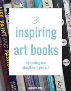 3 inspiring art books for bringing new ideas and fresh energy to your art