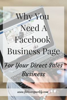 One of the first things you need to do after signing up with a direct sales company is to create a Facebook Business Page. Click to read the 3 reasons why you need a Facebook Business Page for your direct sales business!